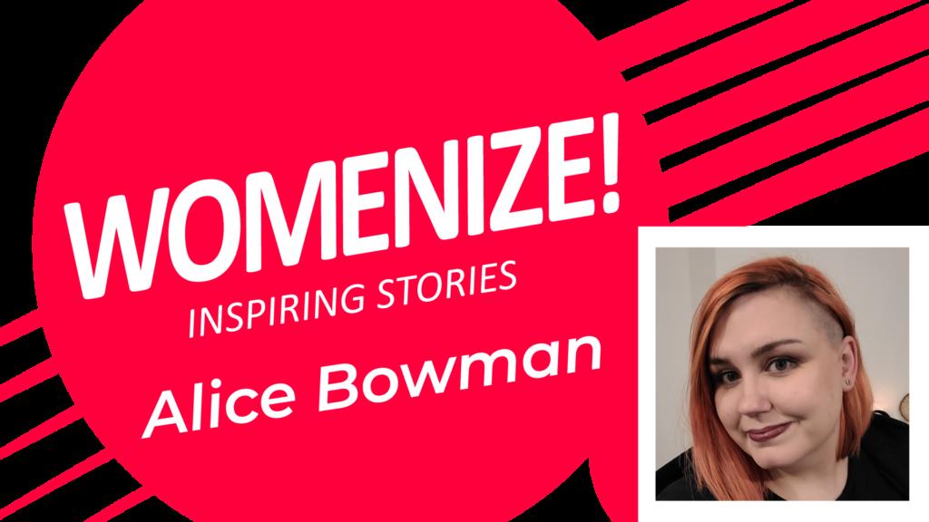 Alice Bowman – Womenize! – Inspiring Stories
