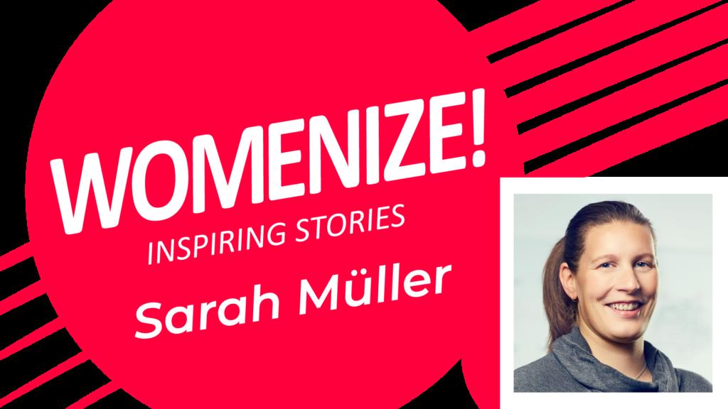 Sarah Müller – Womenize! – Inspiring Stories