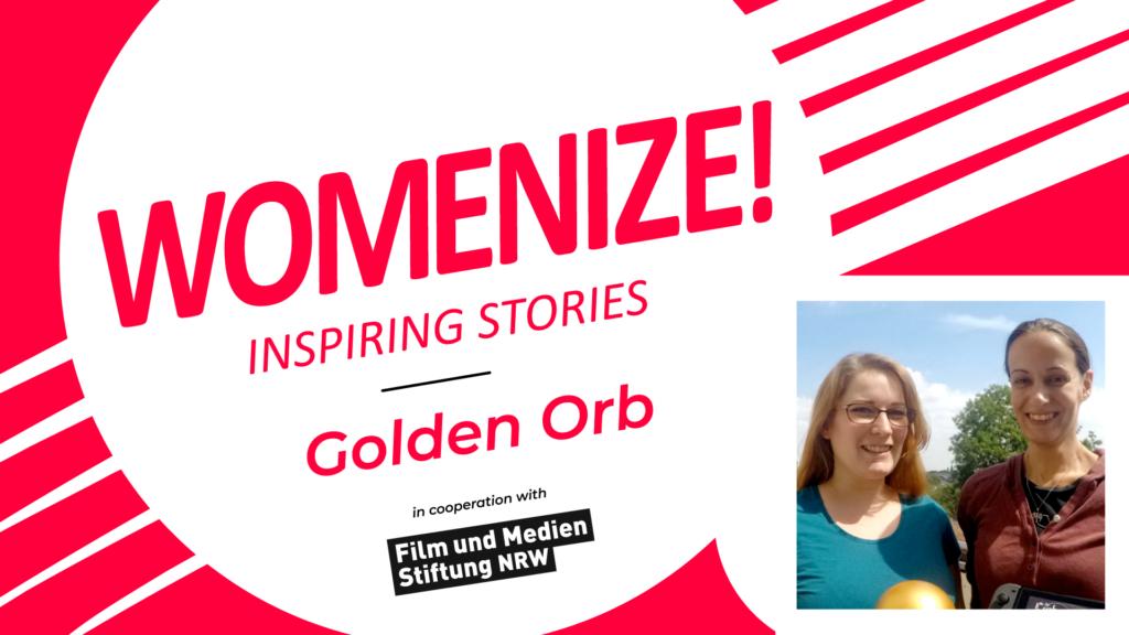 Golden Orb – Womenize! – Inspiring Stories