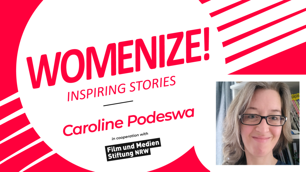 Caroline Podeswa – Womenize! – Inspiring Stories
