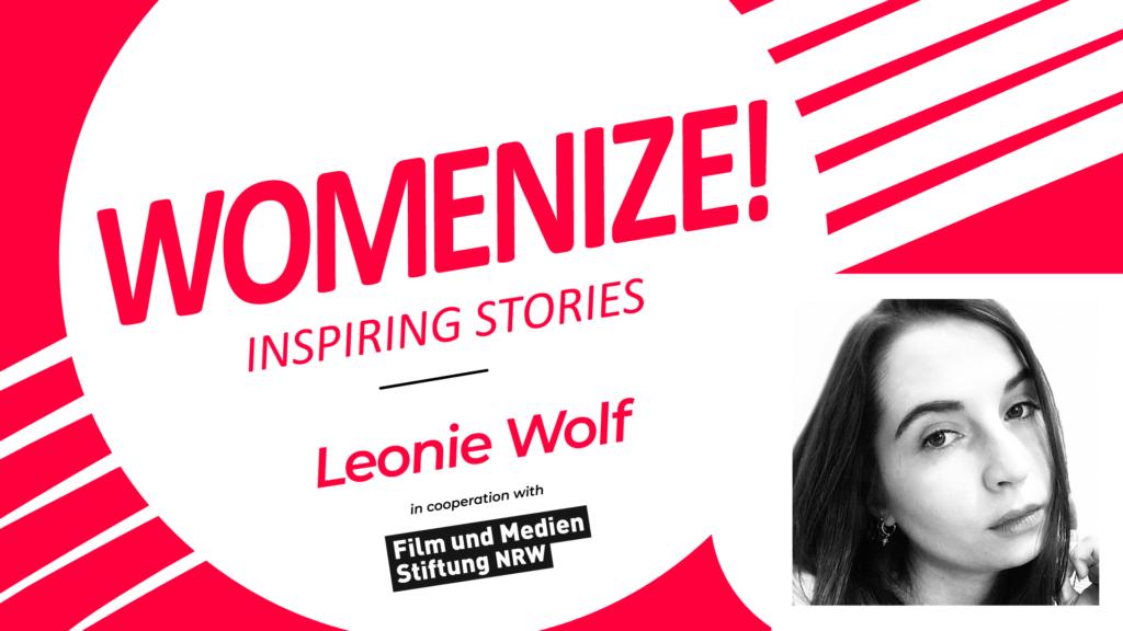 Leonie Wolf – Womenize! – Inspiring Stories