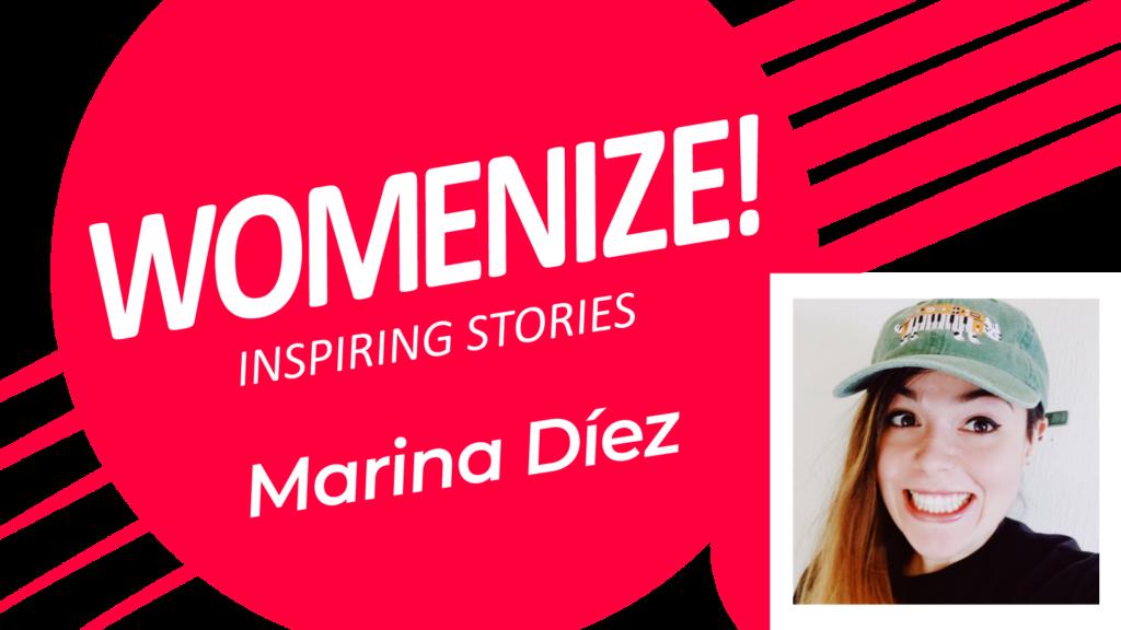 Marina Díez – Womenize! – Inspiring Stories