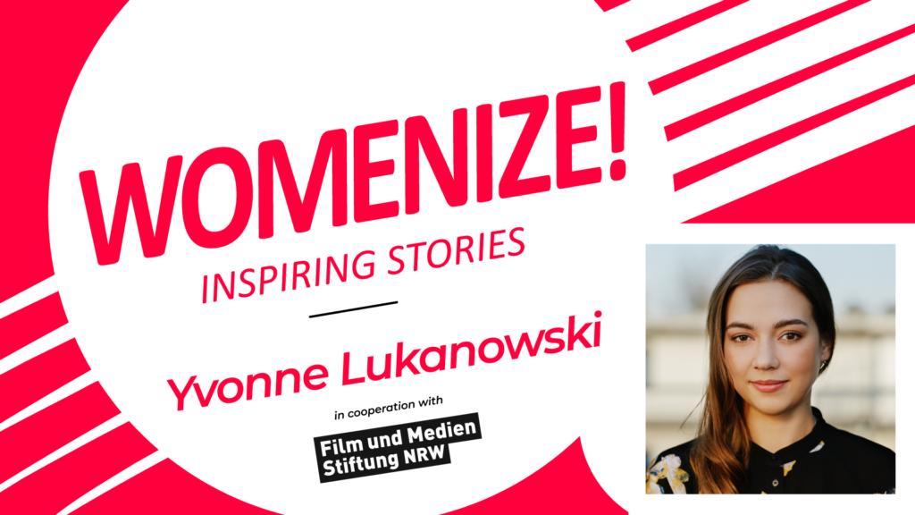 Yvonne Lukanowski – Womenize! – Inspiring Stories