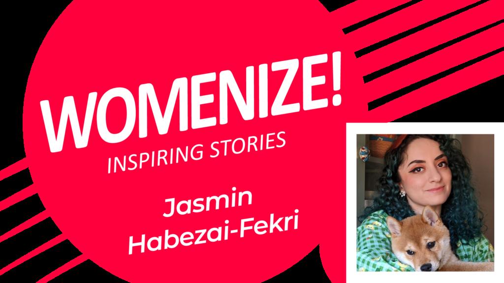 Jasmin Habezai-Fekri – Womenize! – Inspiring Stories