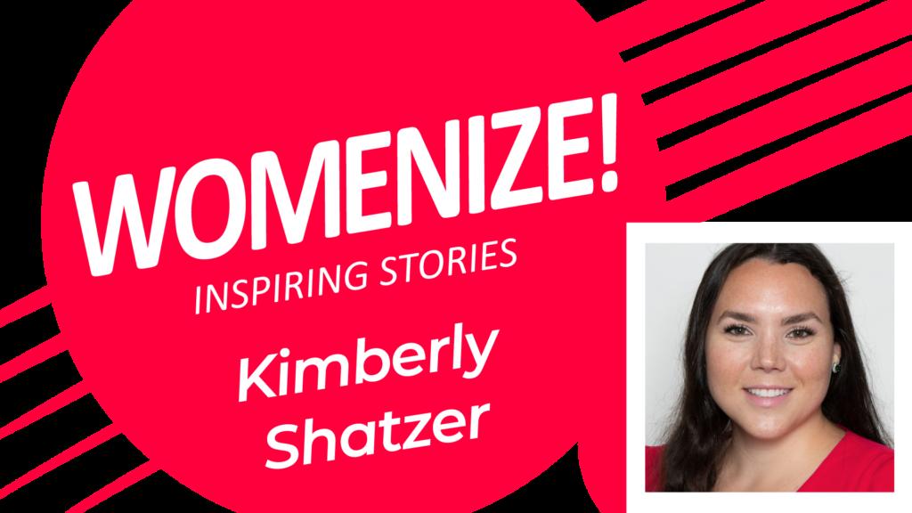 Kimberly Shatzer – Womenize! – Inspiring Stories