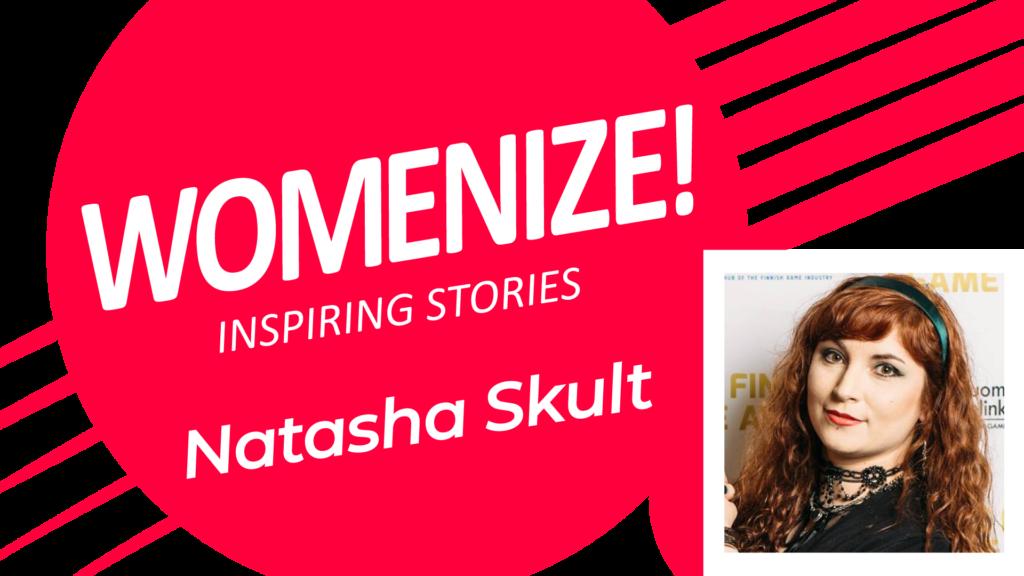 Natasha Skult – Womenize! – Inspiring Stories