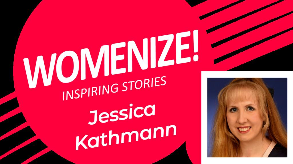 Jessica Kathmann – Womenize! – Inspiring Stories